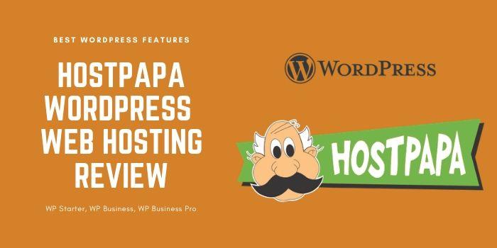 HostPapa WordPress Hosting Review [Complete Knowledge]