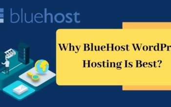 Why BlueHost WordPress Hosting Is Best?