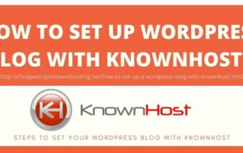 STEPS TO SET UP WORDPRESS BLOG WITH KNOWNHOST