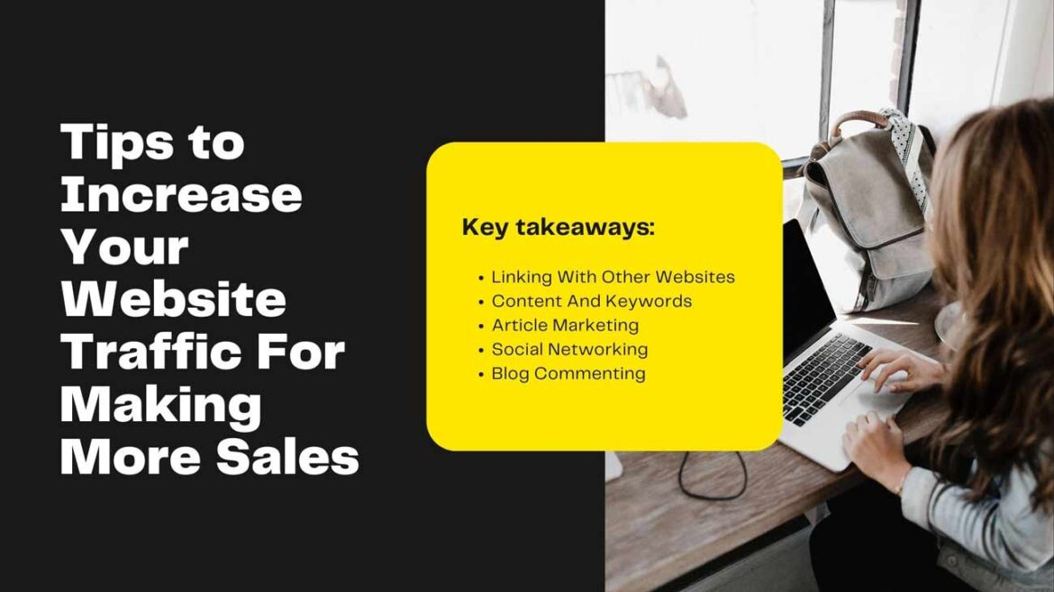 Tips to Increase Your Website Traffic For Making More Sales