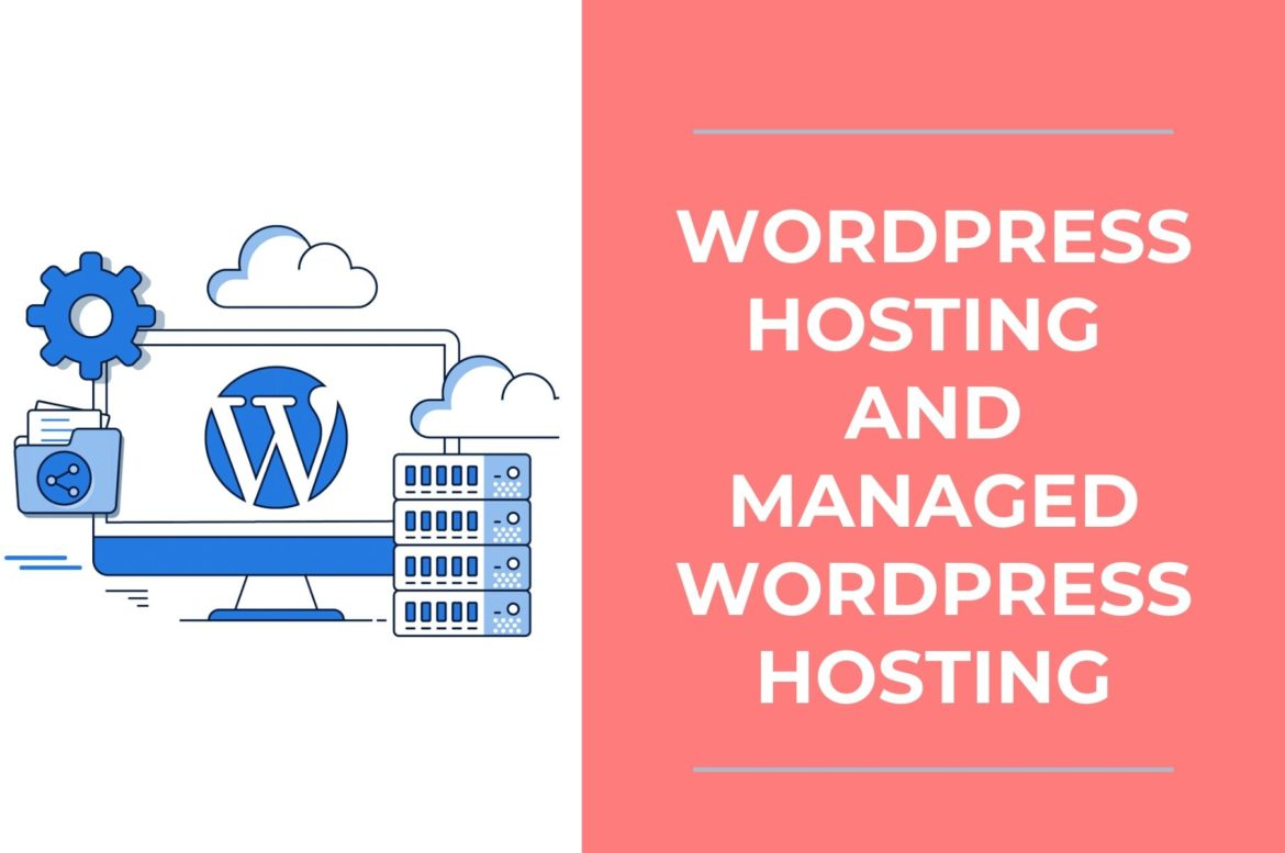 What if we differ WordPress Hosting and Managed WordPress Hosting