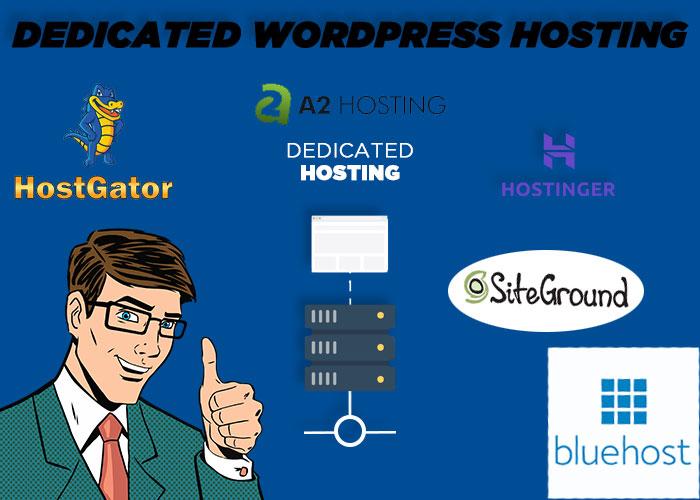 What is Dedicated WordPress Hosting [Enlist best 5 WordPress Hosting]