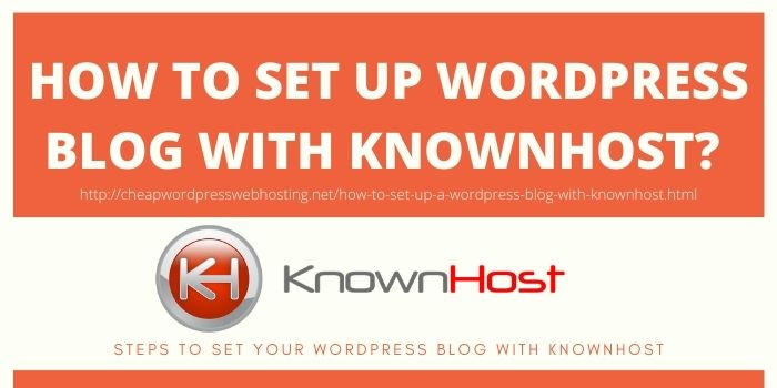 How to set up a WordPress Blog with Knownhost?