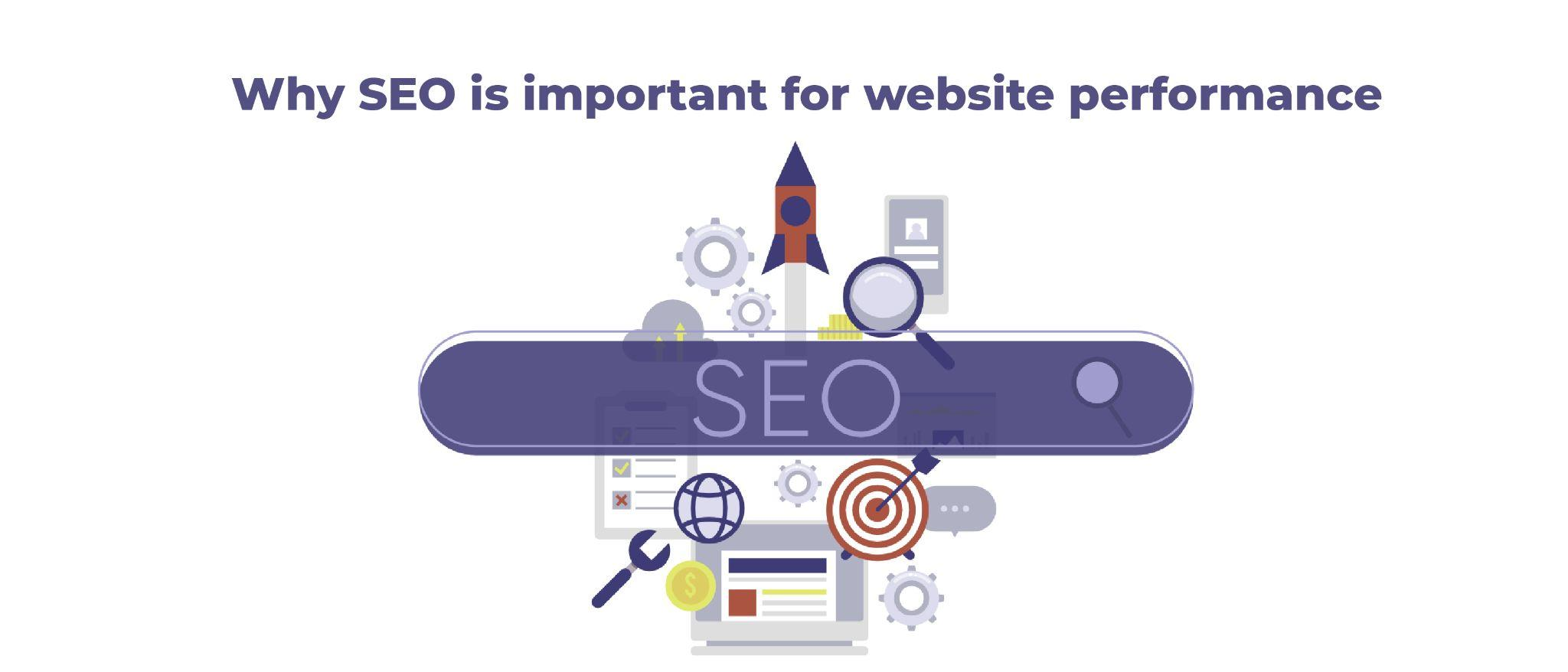 Why SEO is important for website performance