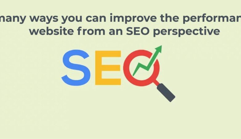 improve the performance of a website from an SEO perspective